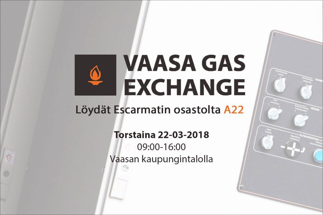 Merkkaa päivämäärä muistiin: Escarmat mukana Vaasa Gas Exchange -tapahtumassa!