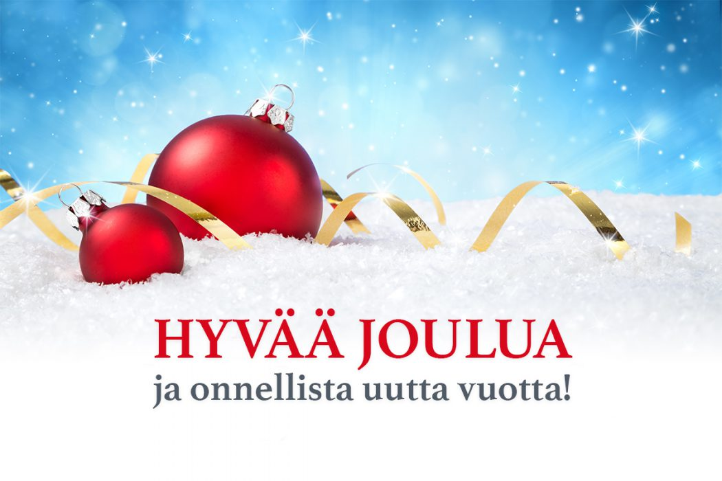 Hyvää joulua ja onnellista uutta vuotta!