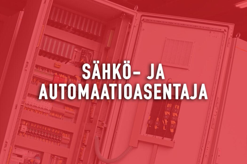 Haemme sähkö- ja automaatioasentajia!